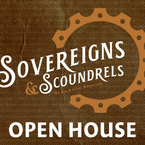 Sovereigns & Scoundrels: Open House